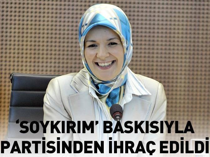 'SOYKIRIM' BASKISIYLA PARTİSİNDEN İHRAÇ EDİLDİ