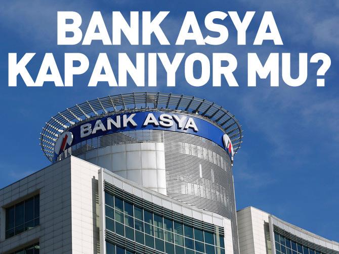 BANK ASYA KAPANIYOR MU?