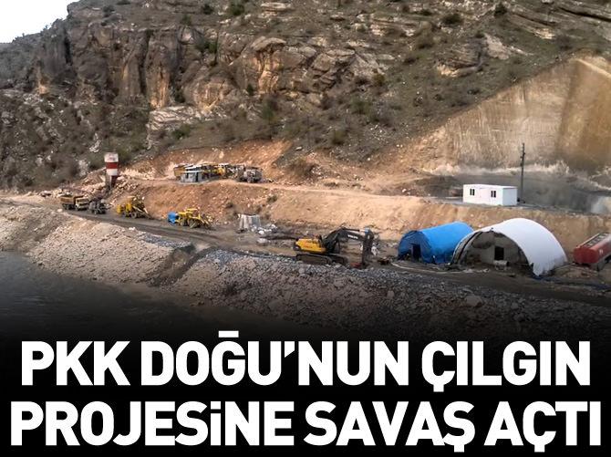 PKK, DOĞU'NUN ÇILGIN PROJESİNE SAVAŞ AÇTI