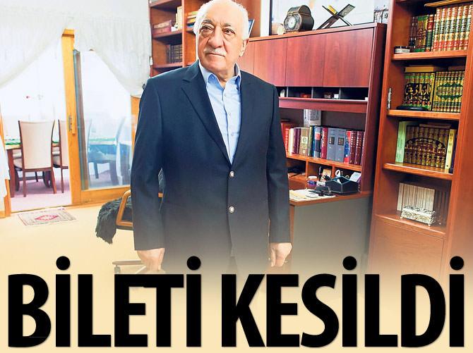 FETÖ'NÜN BİLETİ KESİLDİ!