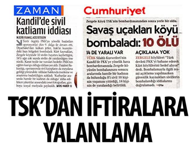 TSK'DAN ZAMAN VE CUMHURİYET'E YALANLAMA