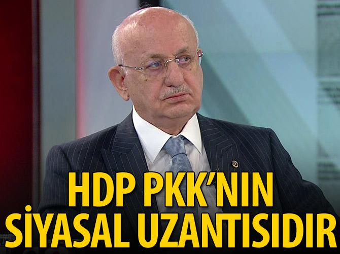 İSMAİL KAHRAMAN: HDP, PKK'NIN SİYASAL UZANTISIDIR