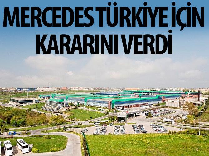MERCEDES, TÜRKİYE İÇİN KARARINI VERDİ!