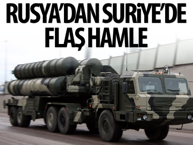 RUSYA'DAN SURİYE'DE FLAŞ HAMLE