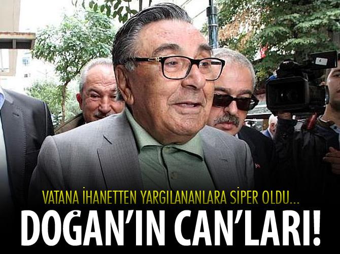 DOĞAN VATANA İHANETLE SUÇLANANLARA SİPER OLDU!