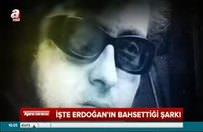 İşte Erdoğan'ın bahsettiği Cem Karaca şarkısı