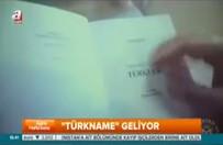 """""""Türkname"""" geliyor"""