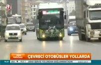 Modern otobüsler sefere başladı