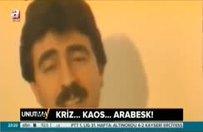 Analiz - Kaosa en büyük tepki Arabesk!