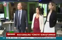 Rus kanalına 'Türkiye' soruşturması