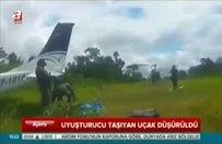 Uyuşturucu taşıyan uçak düşürüldü