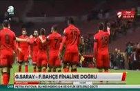 Galatasaray finale bu gollerle geldi