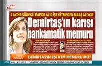 Demirtaş'ın öğretmen eşi okula gitmeden maaş alıyor!