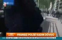 Fransız polisi kadın dövdü!