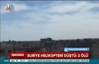 Türkiye sınırında helikopter düştü!