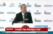 """Erdoğan: """"Paris'ten endişeliyim"""""""