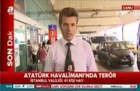 Atatürk Havalimanı'nda son durum