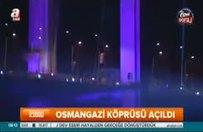 Osmangazi Köprüsü 11 Temmuz'a kadar ücretsiz