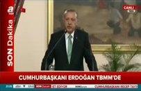 Erdoğan TBMM'de konuştu