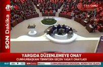 Erdoğan, Yargı düzenlemesini onayladı