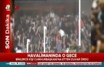 Millet Cumhurbaşkanı Erdoğan'a böyle sahip çıktı!