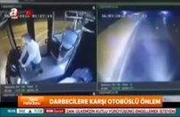 Darbecilere karşı otobüslü önlem