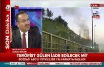 Adalet Bakanı Bozdağ, Gülen'in kaçabileceği 5 ülkeyi açıkladı