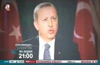 Cumhurbaşkanı Erdoğan bu akşam A Haber'de!