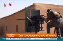 Türk topçuları PYD-YPG'yi vurdu