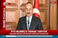 Çavuşoğlu: YPG Fırat'ın doğusuna geçmezse…