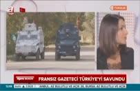 Fransız gazeteci Türkiye'yi savundu!