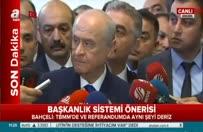 Devlet Bahçeli'den 'başkanlık' açıklaması