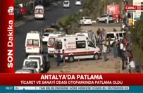 Antalya'da patlama olay yerinden ilk görüntüler