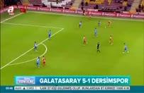 Galatasaray 5 - 1 Dersimspor maçının özeti