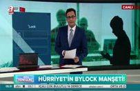 Hürriyet'in ByLock tezgahı!