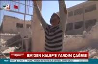 BM'den Halep'e yardım çağrısı