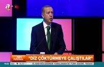 Erdoğan: Diz çöktürmeye çalıştılar