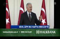 Başbakan Yıldırım'dan sicil affı müjdesi