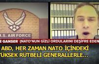 """""""NATO tarafından gizli bir savaş yürütülüyor"""""""