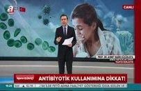 Küçükusta'dan antibiyotik kullanımıyla ilgili uyarı