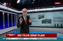 100 yıllık sinsi plan yeniden devrede!