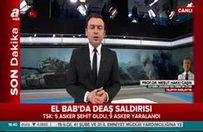 DEAŞ Türk askerine neden saldırdı! İşte sebebi