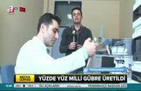 Türkiye'nin ilk ve tekmilli gübresi üretildi