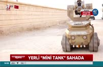 Yerli 'mini tank' sahada