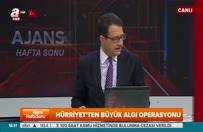 """""""Hürriyet Orgeneral Akar'ı hedef alıyor"""""""