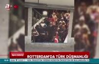 Rotterdam'da Türk düşmanlığı! Erdoğan posterleri kaldırıldı
