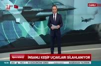 İnsanlı keşif uçakları silahlanıyor