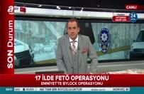 İstanbul merkezli 17 ilde FETÖ operasyonu başlatıldı