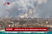 Ukrayna'da silah deposunda patlama