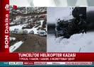 Tunceli'de düşen helikopterin ilk görüntüsü